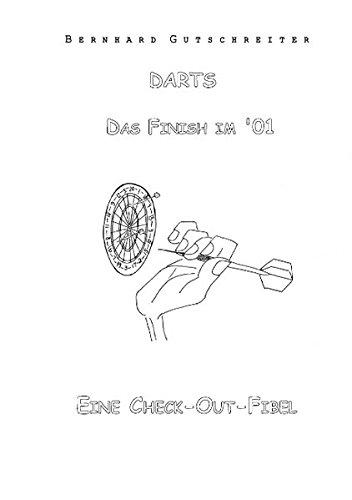 Darts - Das Finish im '01: Eine Check-Out-Fibel