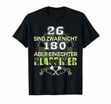 Darts Shirt 26 Sind Zwar Nicht 180 Aber Ein Echter Klassiker