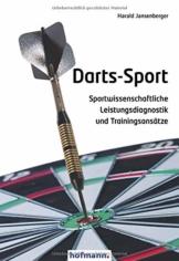 Darts-Sport: Sportwissenschaftliche Leistungsdiagnostik und Trainingsansätze