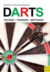 Darts: Technik - Training - Methodik